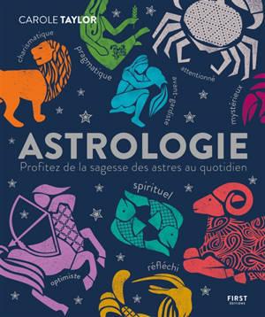 Astrologie : profitez de la sagesse des astres au quotidien