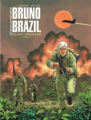 Les nouvelles aventures de Bruno Brazil, Volume 2, Black program. Volume 2