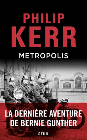 Metropolis : La dernière aventure de Bernie Gunther