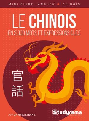 Le chinois : en 2.000 mots et expressions clés
