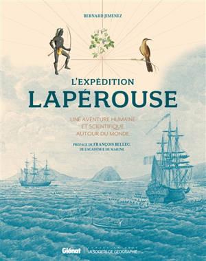 L'expédition Lapérouse : une aventure humaine et scientifique autour du monde