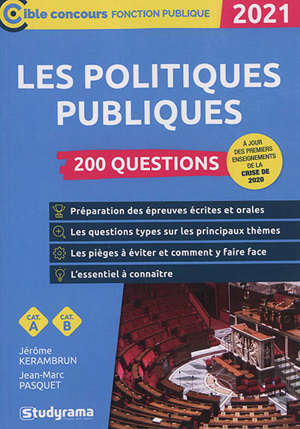 Les politiques publiques : 200 questions, catégorie A, catégorie B : 2021