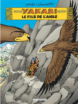Yakari. Volume 41, Le fils de l'aigle