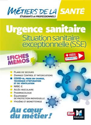 Urgence sanitaire en fiches mémos : situation sanitaire exceptionnelle (SSE)