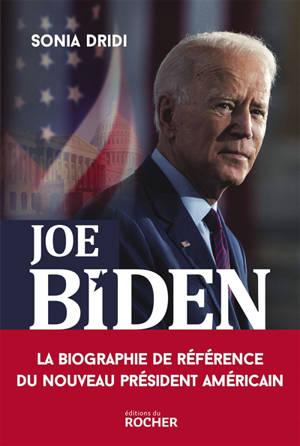 Joe Biden : le pari de l'Amérique anti-Trump