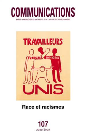 Communications. n° 107, Race et racismes