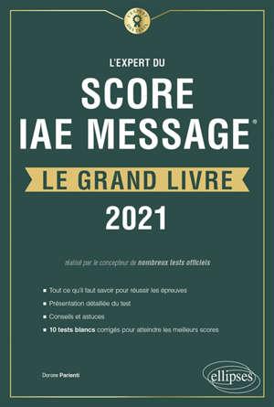 L'expert du Score IAE Message : le grand livre : 2021
