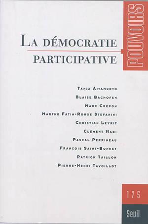 Pouvoirs. n° 175, La démocratie participative
