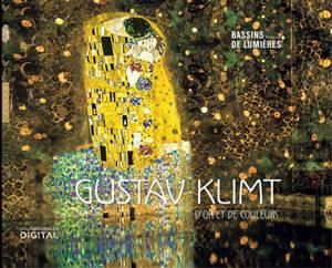 Gustav Klimt : d'or et de couleurs = Gustav Klimt : gold and colour : réalisation Gianfranco Iannuzzi, Renato Gatto, Massimiliano Siccardi