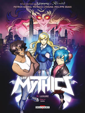 Les mythics. Volume 11, Luxure