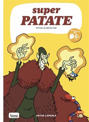 Super patate. Volume 10, Voyage au Moyen Age