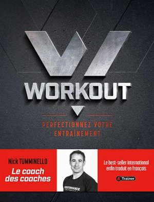 Workout : perfectionnez votre entraînement