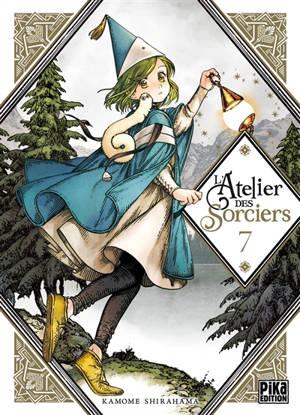 L'atelier des sorciers. Volume 7