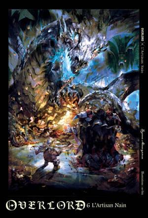 Overlord. Volume 6, L'artisan nain