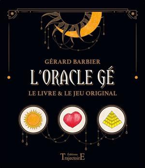 L'oracle Gé : le livre & le jeu original