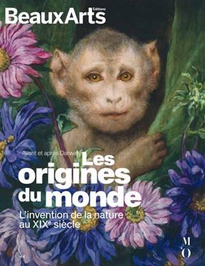 Les origines du monde : l'invention de la nature au XIXe siècle, avant et après Darwin : Musée d'Orsay