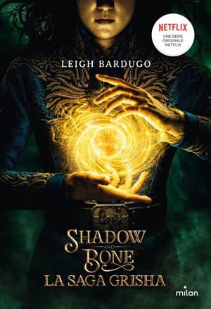 Grisha. Volume 1, Shadow and bone