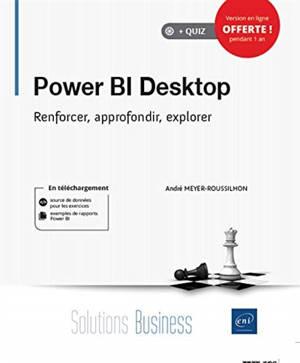 Power BI Desktop : renforcer, approfondir, explorer