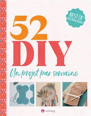 52 DIY : un projet par semaine pour une année créative