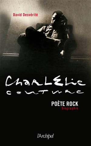 CharlElie Couture, poète rock