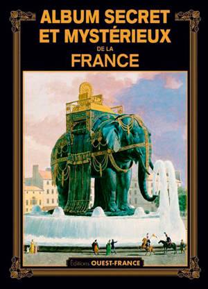 Album secret et mystérieux de la France