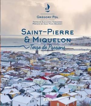 Saint-Pierre & Miquelon : terre de passions