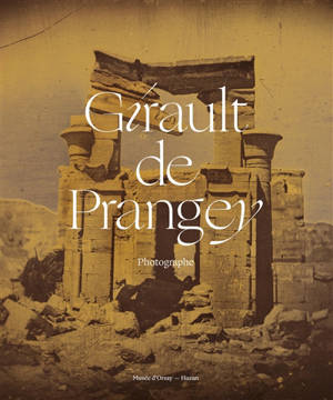 Girault de Prangey : photographe