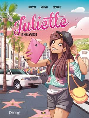 Juliette. Volume 4, Juliette à Hollywood