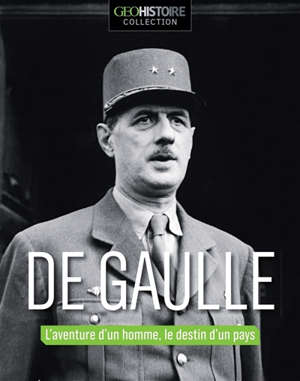 Géo collection, La France de de Gaulle
