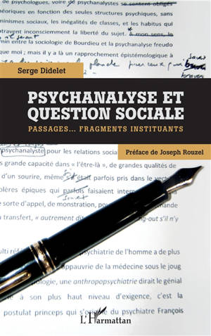 Psychanalyse et question sociale : passages... fragments instituants