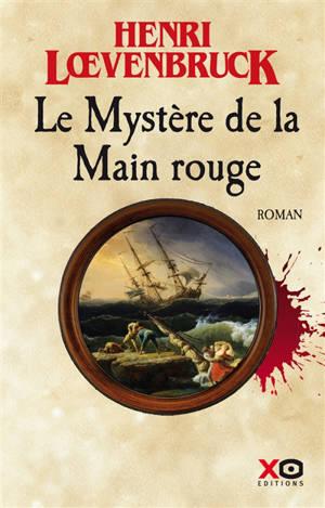 Le Loup des Cordeliers. Volume 2, Le mystère de la main rouge