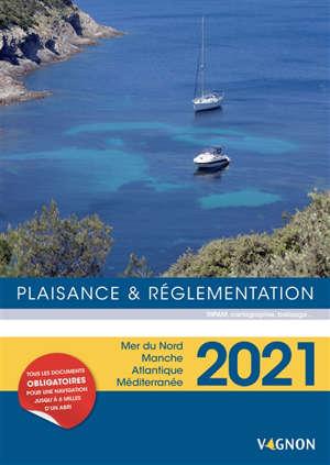 Plaisance & réglementation 2021 : mer du Nord, Manche, Atlantique, Méditerranée
