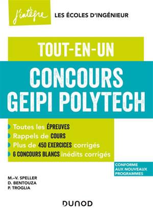 Concours Geipi Polytech : tout-en-un : conforme aux nouveaux programmes
