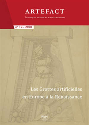 Artefact. n° 12, Les grottes artificielles en Europe à la Renaissance