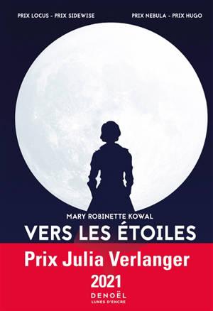 Lady astronaute. Volume 1, Vers les étoiles
