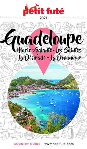 Guadeloupe : Marie-Galante, les Saintes, la Désirade, la Dominique : 2021