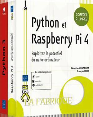 Python et Raspberry Pi 4 : exploitez les logiciel de votre nano-ordinateur
