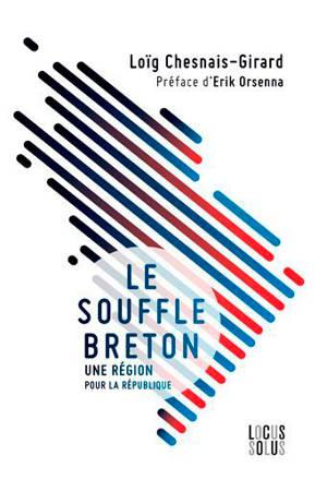 Le souffle breton : une région pour la République