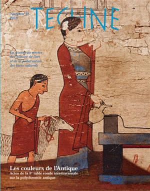 Techné. n° 48, Les couleurs de l'antique : actes de la 8e table ronde internationale sur la polychromie antique