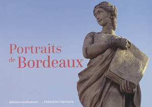 Portraits de Bordeaux