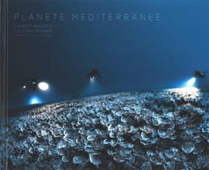 Planète Méditerranée = Mediterranean planet
