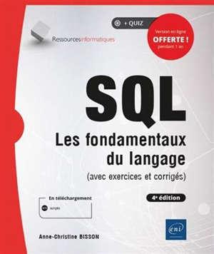 SQL : les fondamentaux du langage (avec exercices et corrigés)