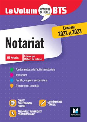 Notariat : BTS notariat, licence pro : fondamentaux de l'activité notariale, immobilier, famille, couples, successions, entreprises et sociétés
