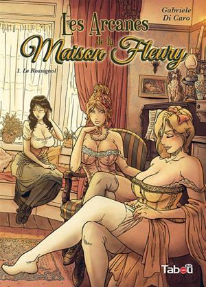 Les arcanes de la maison Fleury. Volume 1, Le rossignol