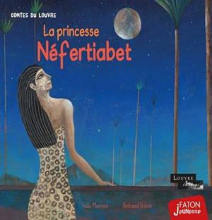 La princesse Néfertiabet