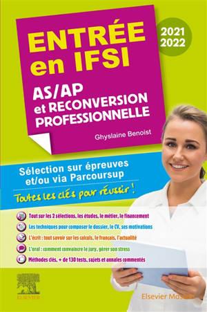 Entrée en IFSI 2021-2022 : AS-AP et reconversion professionnelle : sélection sur épreuves et-ou via Parcoursup