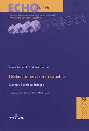Déclamations et intertextualité : discours d'école en dialogue