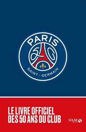 1970-2020 : 50 ans du Paris Saint-Germain
