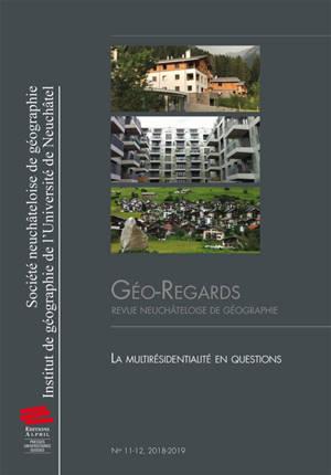 Géo-regards. n° 11-12, La multirésidentialité en questions