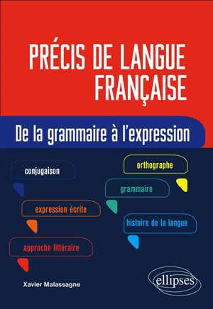 Précis de langue française : de la grammaire à l'expression